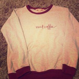 Need Coffee Sweatshirt